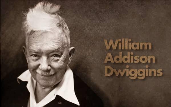 William-Addison-Dwiggins